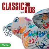 Classic for Kids, Vol. 10