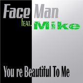 FaceMan feat. Mike