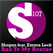 Shogun feat. Emma Lock - Run To My Rescue