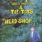 Greg Oblivian & The Tip-Tops