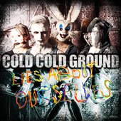 Cold Cold Ground - 2013 - NEW ALBUM!