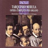 T. Merula - Opera Completa per Organo