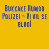 Bukkake Humor Polizei