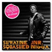 Shwayne Jnr. (Formerly S.Mouse)