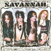 Savannah - Rebeldes, Renegados, Perdidos & Degenerados