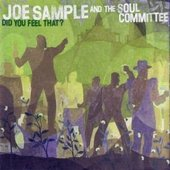Joe Sample and the Soul Committee