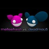 Deadmau5/Melleefresh