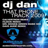 That Phone Track 2009 (HiJack Remix)