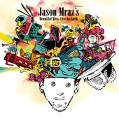 Jason Mraz's -  Beautiful Mess (Live on Earth)