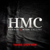 Hannah & Miami Calling