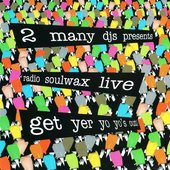 2006-01-25: Radio Soulwax Live: Get Yer Yo Yo's Out: Big Day Out: Gold Coast Parklands, Gold Coast, QLD, Australia