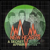 SIeeve of New Hearts 'A Secret Affair, The CBS sessions'  reIeased on Cherry Red…