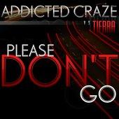 Addicted Craze vs Tierra