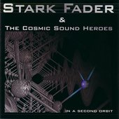 Stark Fader & The Cosmic Sound Heroes