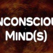 Unconscious Mind(s)