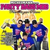 Michelmann Und Der Party Bass Mob