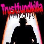 trustFundKilla