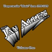 "Unspectacular ""Music\"" from 1999-2009 - Volume One"