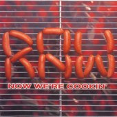 R.A.W. - Now We're Cookin' (1997)