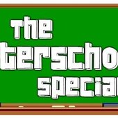 The Afterschool Special