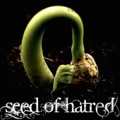 Seed of Hatred