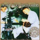 Howe, Wooten, Chambers