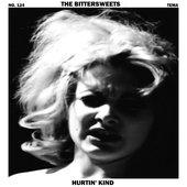 The Bittersweets - Hurtin Kind