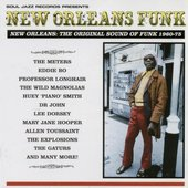 New Orleans Funk: The Original Sound Of Funk 1960-1975