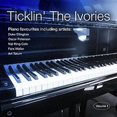 Ticklin' The Ivories - Volume 1