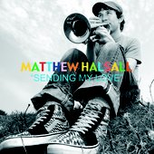 Matthew Halsall 'Sending My Love' Album Cover