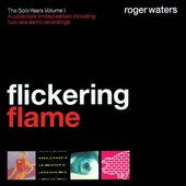 Flickering Flame - The Solo Years, Volume 1