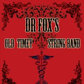 Dr Fox's Old Timey String Band
