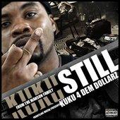 Kuku - Still Kuku 4 Dem Dollarz (2011)