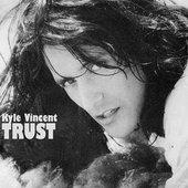Kyle Vincent - Trust - 1993