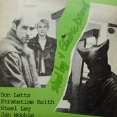 Don Letts, Stratetime Keith, Steel Leg & Jah Wobble