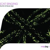 Scat Singing-The Art Of Vocal Jazz