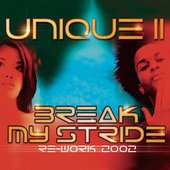Break My Stride Re-Work 2002