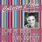 Collector´s Item (Love Me Tender)