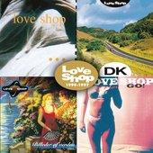 Love Shop - 1990-1997