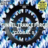 Tunnel Trance Force Global 5