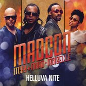 Madcon feat. Itchy & MaadMoiselle - Helluva Nite