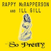Rappy McRapperson and IllGill