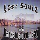 Lost Soulz - Darkside Of Da Bay