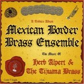Mexican Border Brass Ensemble