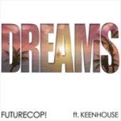 Futurecop! Feat Keenhouse