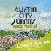 Live at Austin City Limits Music Festival 2007: Ghostland Observatory