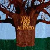 You and Me Alfred