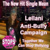 Mean (Leilani Anti Bully Campaign)