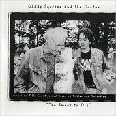 Daddy Squeeze & The Doctor