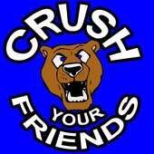 Crush Your Friends